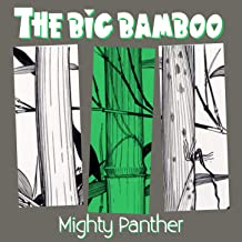 mighty panther the big bamboo