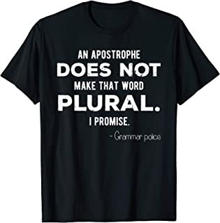 Funny Grammar Police T-shirt for English Teacher and Lingui