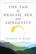 The Tao of Health, Sex, and Longevity: A Modern Practical Guide to the Ancient Way PDF