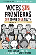 Voces Sin Fronteras: Our Stories, Our Truth (Bilingual)...