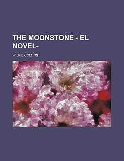 The Moonstone - El Novel-