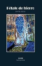 Pétalo de hierro: Antología literaria 16