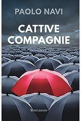 Cattive Compagnie Formato Kindle