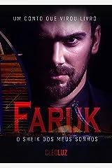 FARUK - O Sheik dos meus sonhos - LIVRO ÚNICO eBook Kindle