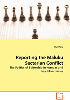 Reporting the Maluku Sectarian Conflict