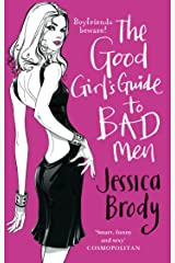 The Good Girl's Guide to Bad Men Kindle Edition