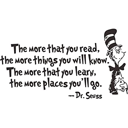 Wall Sticker Office Decal DR SEUSS THE MORE THAT YOU READ YOU KNOW Decor