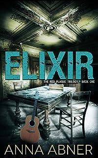 Elixir (Red Plague #1) (Volume 1)