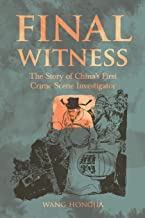 Final Witness: The Story of China's First Crime Scene Investigator