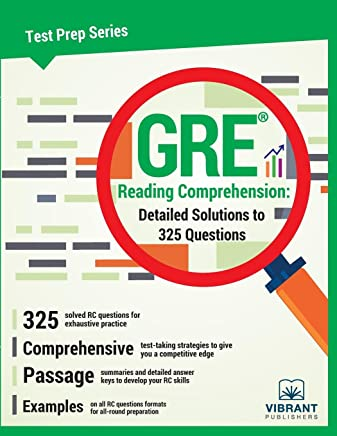 GRE Reading Comprehension: Detailed Solutions to 325 Questions