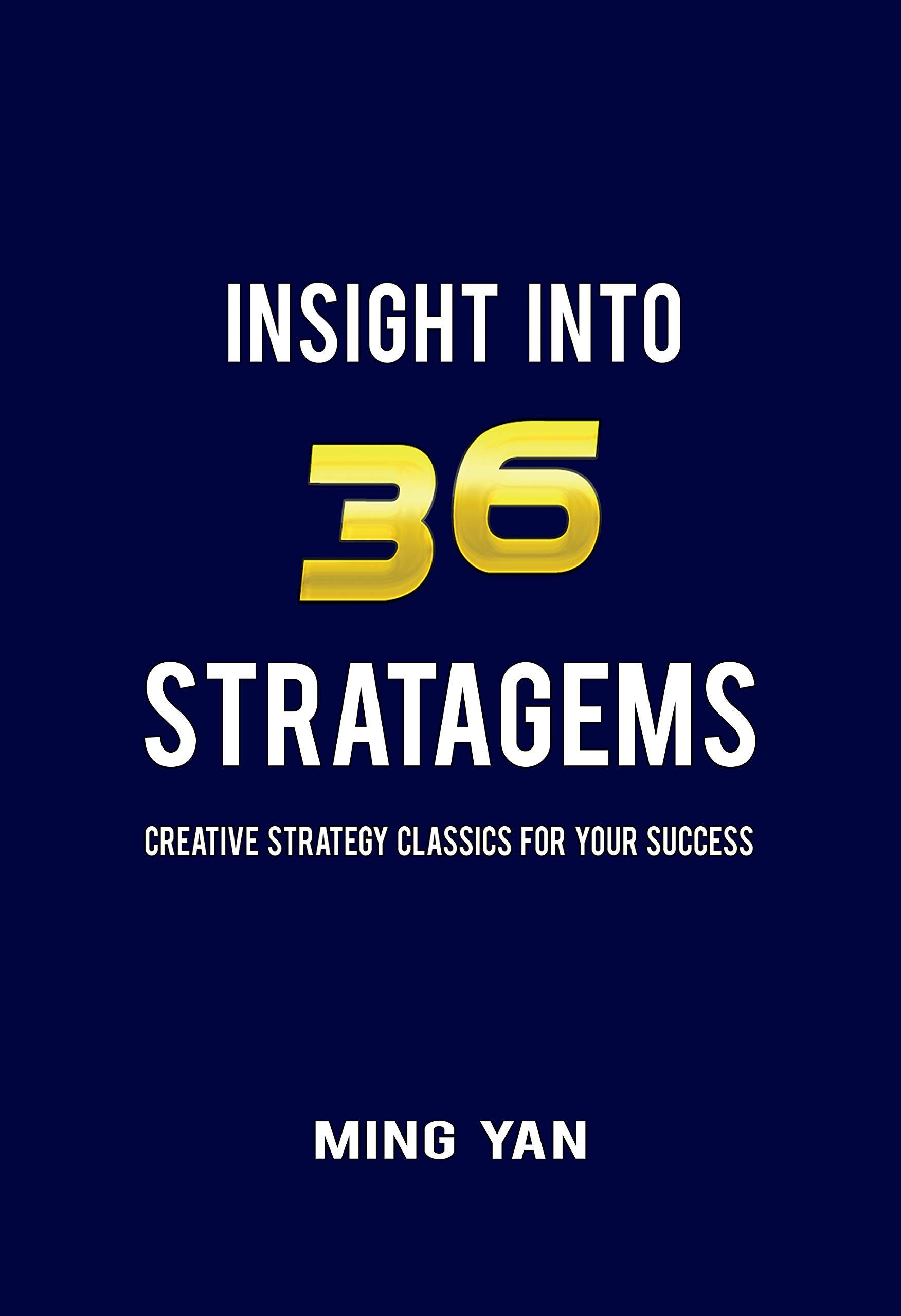 Insight Into 36 Stratagems