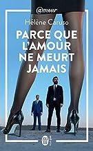 Olivia Kincaid (Tome 2) - Parce que l'amour ne meurt jamais (French Edition)
