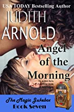 Angel of the Morning: An action hero. A working mom. A magic song. (The Magic Jukebox Book 7)