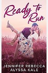Ready to Run (Sunnyville Series Book 1) Kindle Edition
