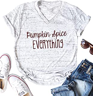 Pumpkin Spice Everything Funny T-Shirt Women Casual Thanksgiving Pumpkin Blouse Tops Tee