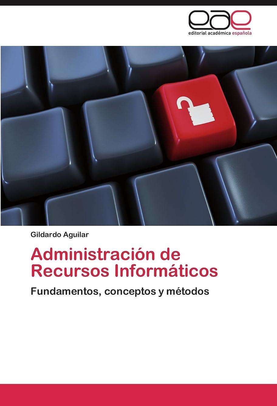 東高速道路発信Administracion de Recursos Informaticos