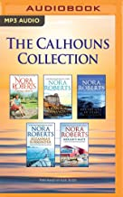 The Calhouns Collection: Courting Catherine, A Man for Amanda, For the Love of Lilah, Suzanna's Surrender, Megan's Mate (T...