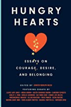 Hungry Hearts: Essays on Courage, Desire, and Belonging PDF