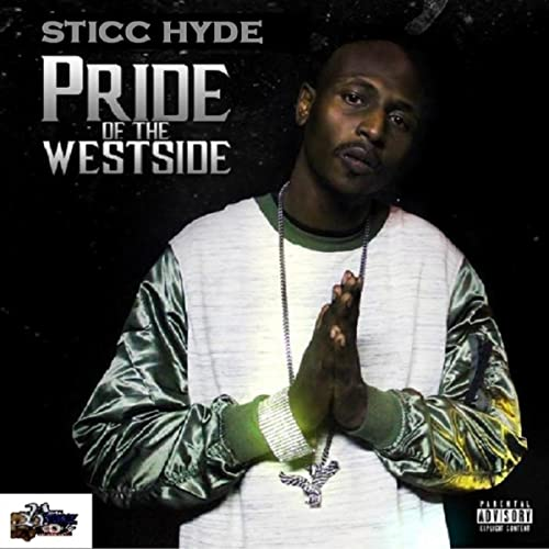Pride Of The Westside [Explicit]