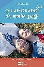 O namorado da minha irmã (Portuguese Edition)