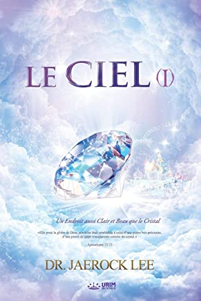 Le Ciel I: Heaven I (French Edition)