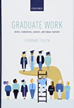 Graduate Work: Skills, Credentials, Careers, and Labour Markets