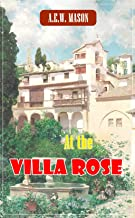 At the Villa Rose - (World-renowned classic author's work) (Original content) (ANNOTATED)