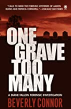 One Grave Too Many (DIANE FALLON FORENSIC Book 1)