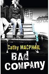 Bad Company (English Edition) Format Kindle