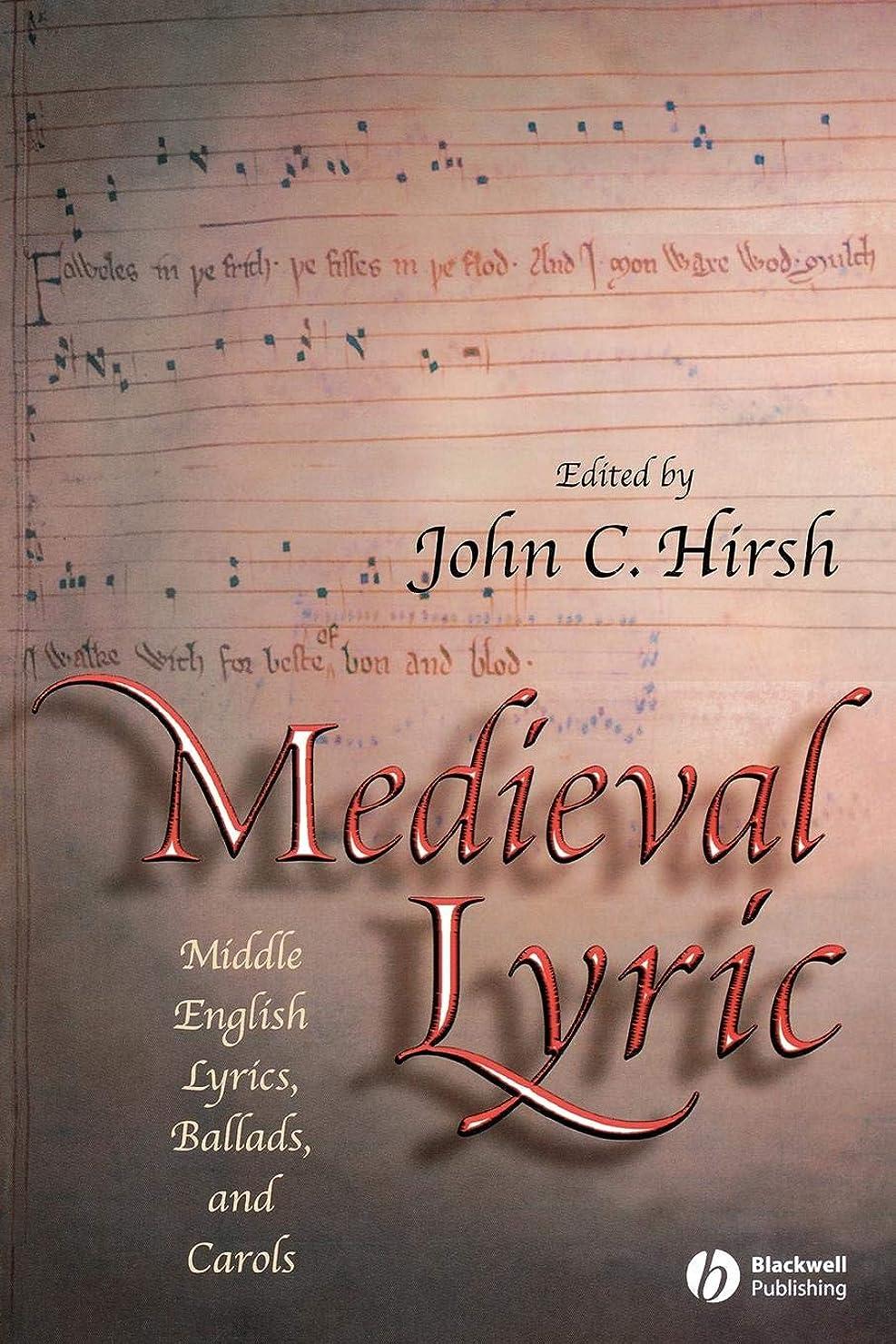 タービンアノイヨーロッパMedieval Lyric: Middle English Lyrics, Ballads, and Carols (Blackwell Critical Biographies)