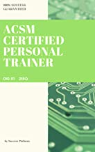ACSM Certified Personal Trainer 010-111 215 Questions And Answers