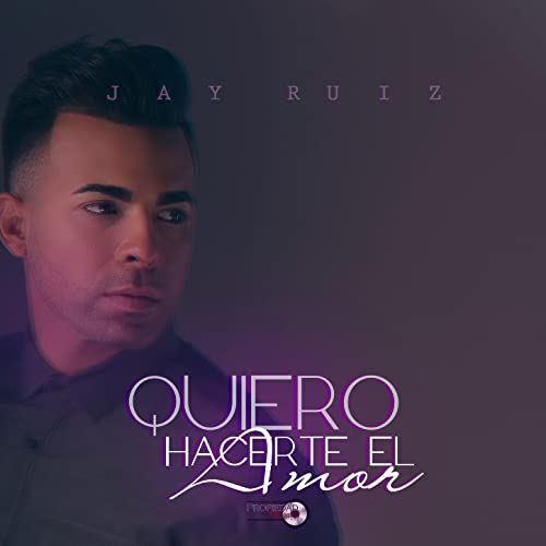 Quiero Hacerte El Amor By Jay Ruiz On Amazon Music Amazoncom