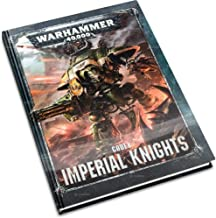 Codex Imperial Knights Warhammer 40,000 (8th Edition Hardback)