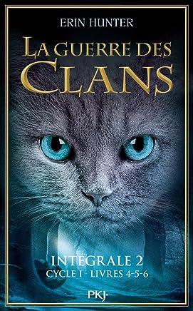 La Guerre des Clans (Cycle 1), Intégrale 2 : Tomes 4-5-6