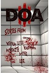 DOA III: Extreme Horror Anthology (D.O.A. Book 3) Kindle Edition