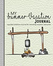 My summer vacation Journal: A guided log book for recording holiday memories and adventures for children - Green leather effect with campfire print