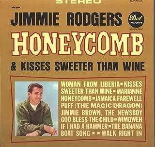Honeycomb & Kisses Sweeter Than Wine