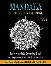 Mandala Coloring For Everyone: Easy Mandala Coloring Book for Beginners, Kids, Adults & Seniors | Astonishing Mandala Art Patterns and Designs | ... Sacred Geometry, Drawing, Coloring, Painting