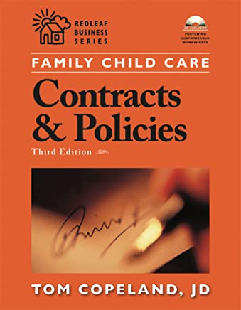 Family Child Care Contracts and Policies, Third Edition: How to Be Businesslike in a Caring Profession (Redleaf Press Business Series) (English Edition)