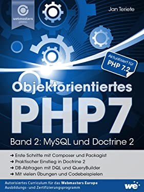 Objektorientiertes PHP7 (Band 2): MySQL und Doctrine 2 (German Edition)