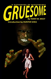 Gruesome: A Gathering of Nightmares (English Edition)