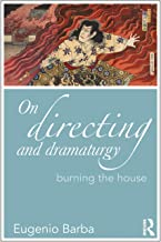 On Directing and Dramaturgy (Drama and Theatre Studies)