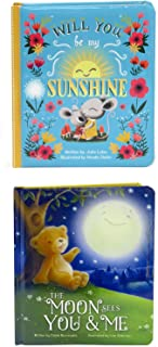 2 Pack Padded Board Books - The Moon Sees You & Me and Will You Be My Sunshine Board Books (Love You Always)