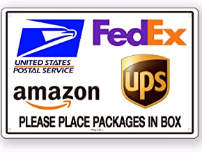 Package Delivery Place Packages in Box Metal Sign Instructions 6x9 Inches