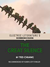 ted chiang great silence