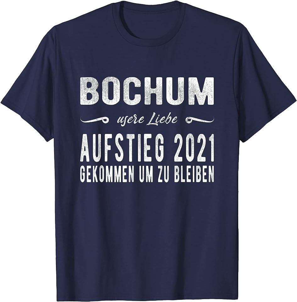 Bochum Aufstieg 2021 wir sind wieder da T-Shirt