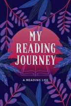 My Reading Journey: A Reading Log | A Journal for Book Lovers to Record Book Notes & Reviews | A 100-Book Reading Diary fo...