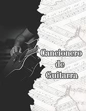 Cancionero de Guitarra: Libreta en Blanco para Escribir Canciones y Notas de Musica con Pauta para Guitarra, A4 8.5 x 11 in (Spanish Edition)