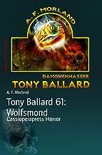 Tony Ballard 61: Wolfsmond: Cassiopeiapress Horror (German Edition)