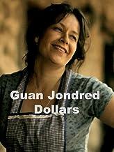 Guan Jondred Dollars